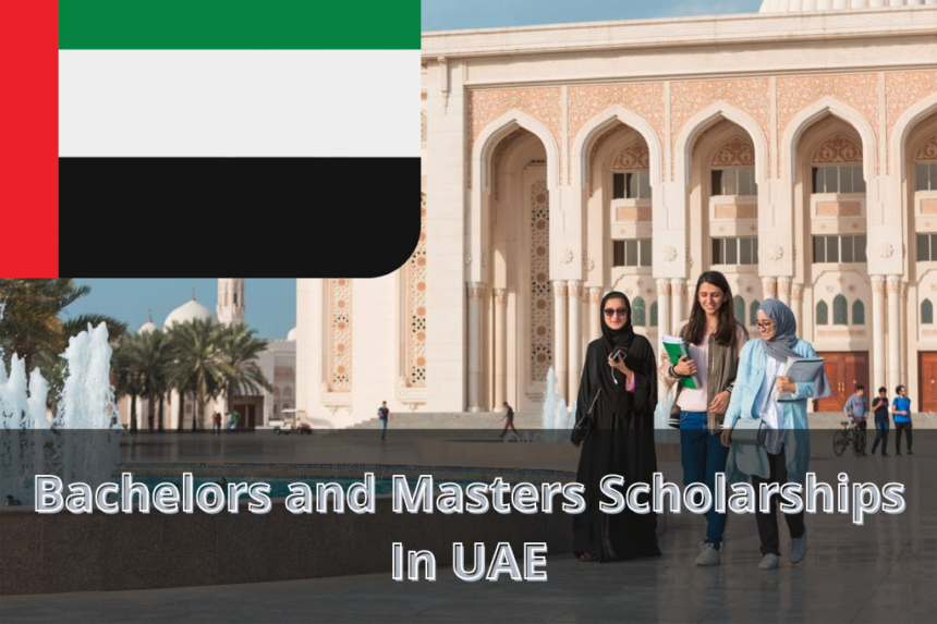 Bachelors and Masters Scholarships In UAE
