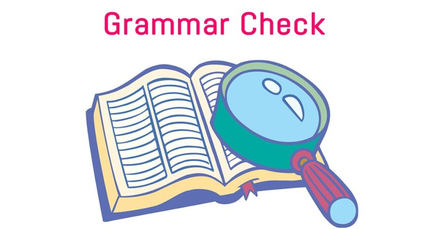 The Best Way to Check the Grammar Mistakes in Your Writing