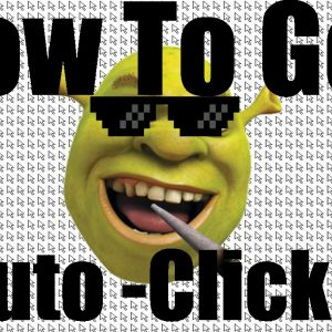 How to Get an Auto Clicker?
